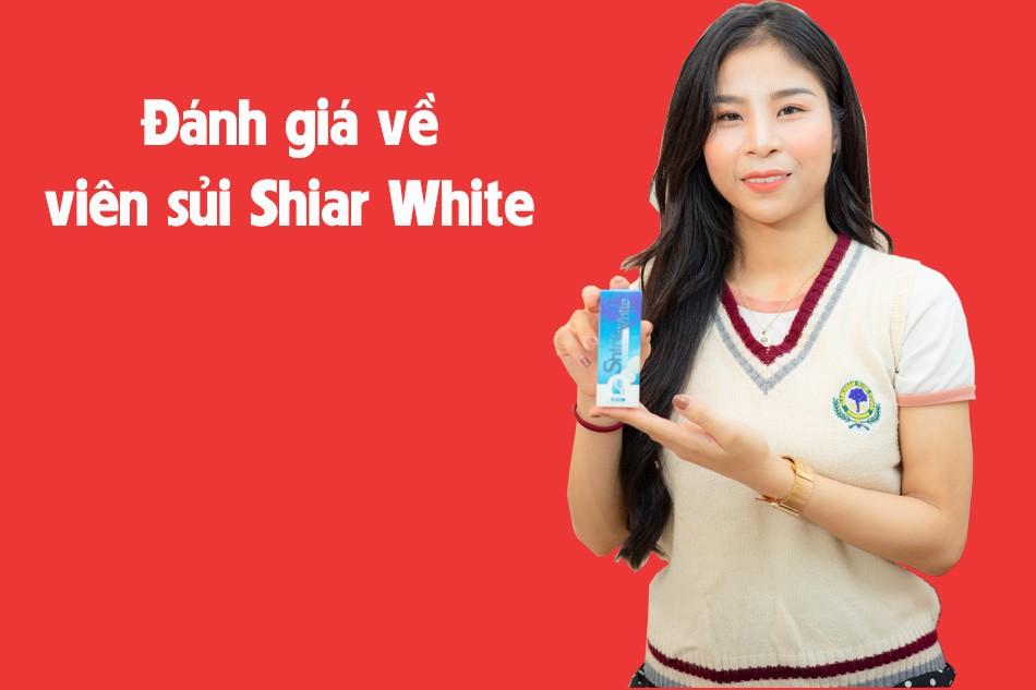 Đánh giá tác dụng của Shira White