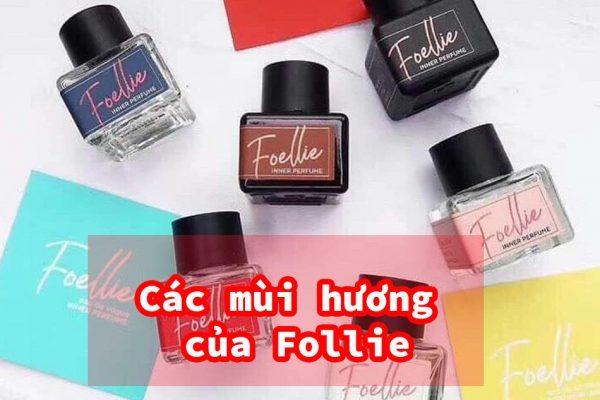 Các mùi hương của Follie