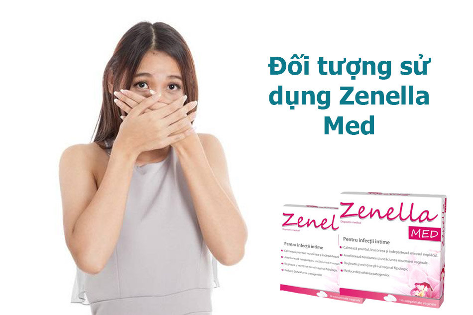 Đối tượng sử dụng Zenella Med