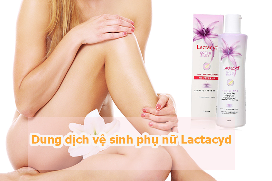 Dung dịch vệ sinh phụ nữ Lactacyd
