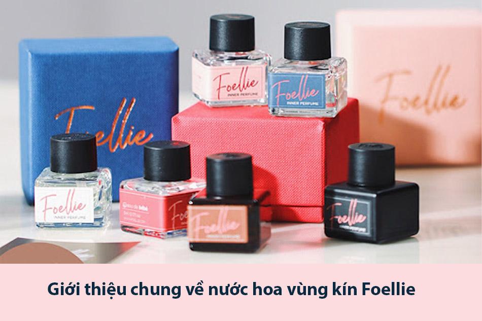 Giới thiệu chung về nước hoa vùng kín Foellie