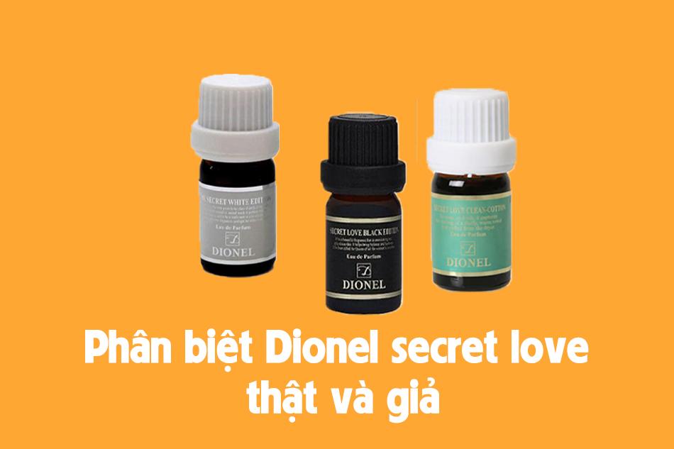 Phân biệt nước hoa vùng kín Dionel secret love thật và giả