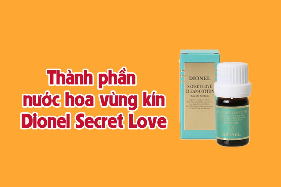 Thành phần của nước hoa vùng kín Dionel secret love