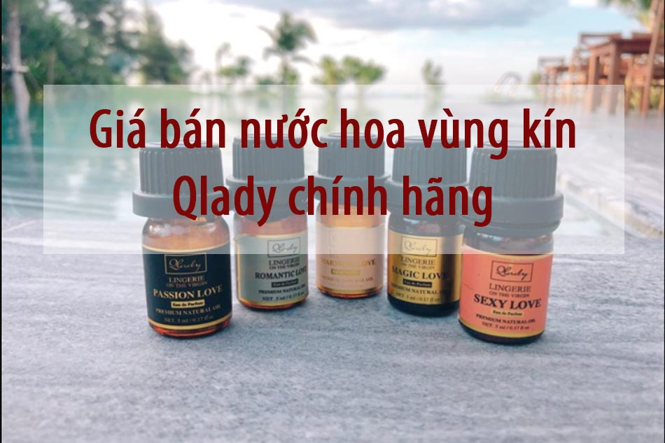 Giá bán nước hoa vùng kín Qlady chính hãng
