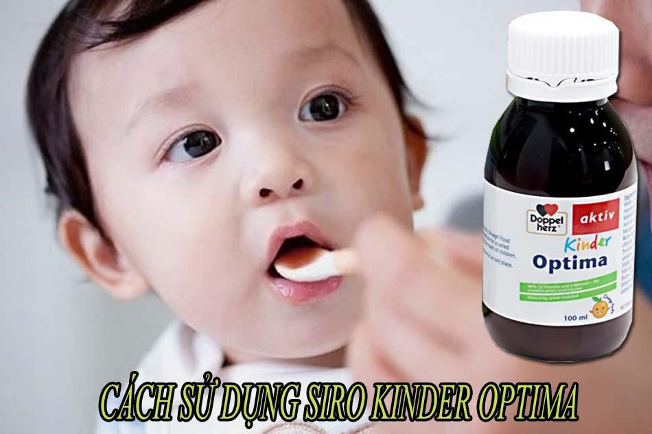 Cách sử dụng siro Kinder Optima