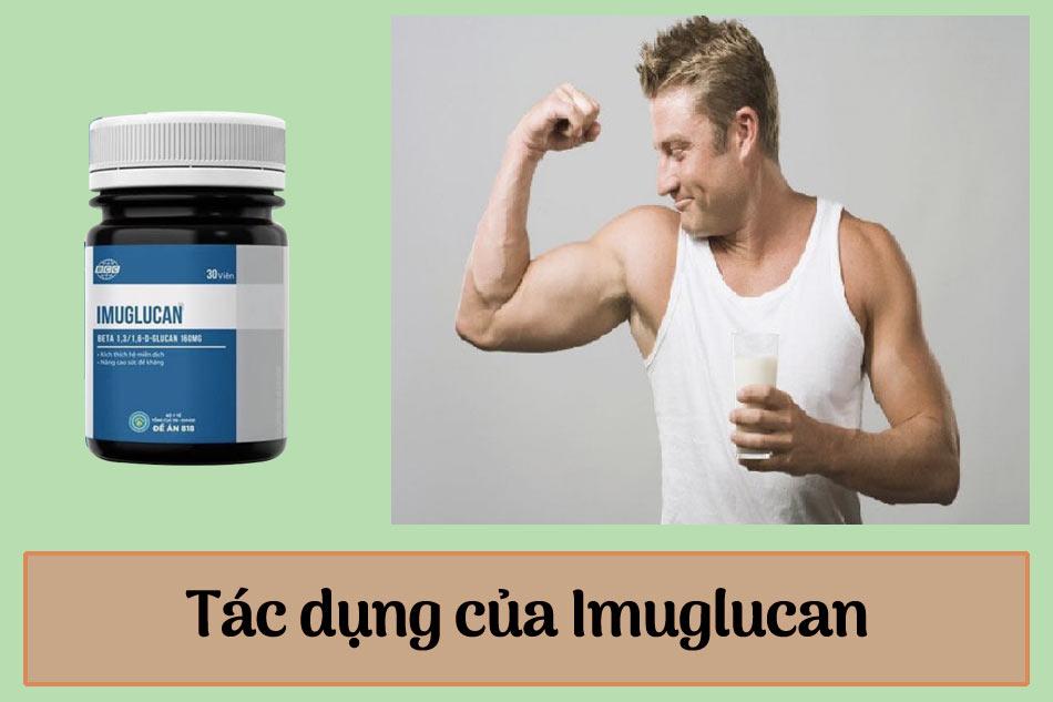 Tác dụng của Imuglucan