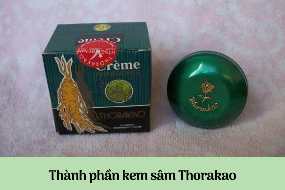 Thành phần kem Thorakao