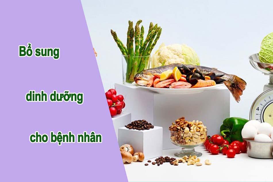 Bổ sung dinh dưỡng cho bệnh nhân
