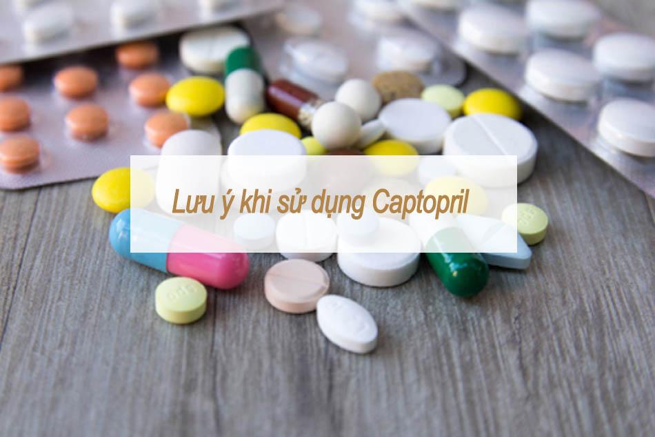 Lưu ý khi sử dụng Captopril