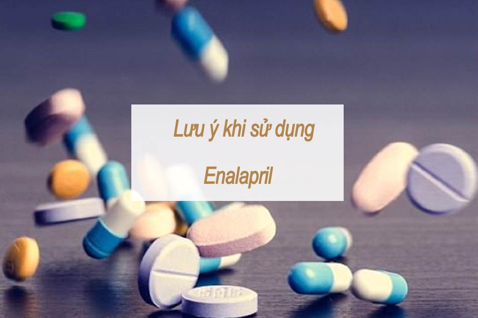 Lưu ý khi sử dụng Enalapril