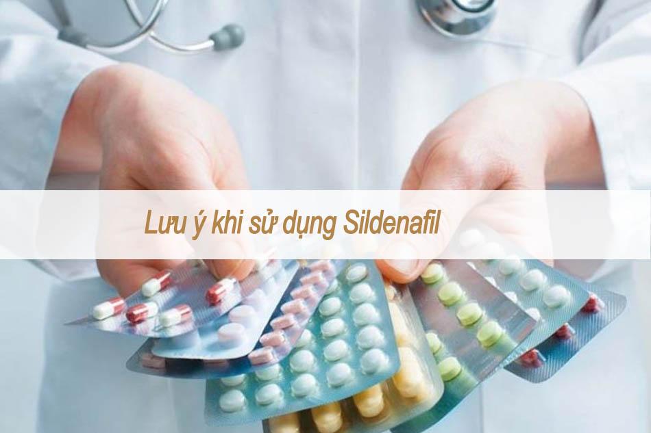 Lưu ý khi sử dụng Sildenafil