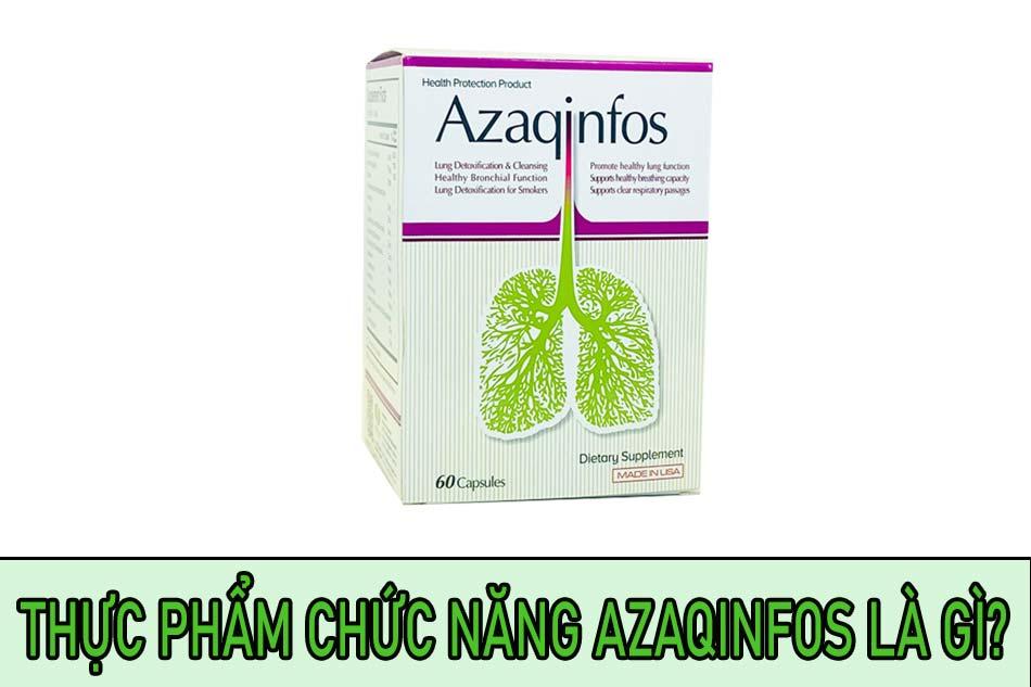 Thực phẩm chức năng Azaqinfos là gì?