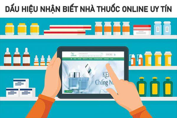 Dấu hiệu nhận biết nhà thuốc online uy tín